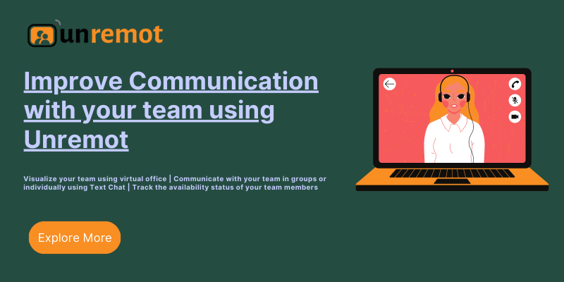 Communicate with your teams on Unremot